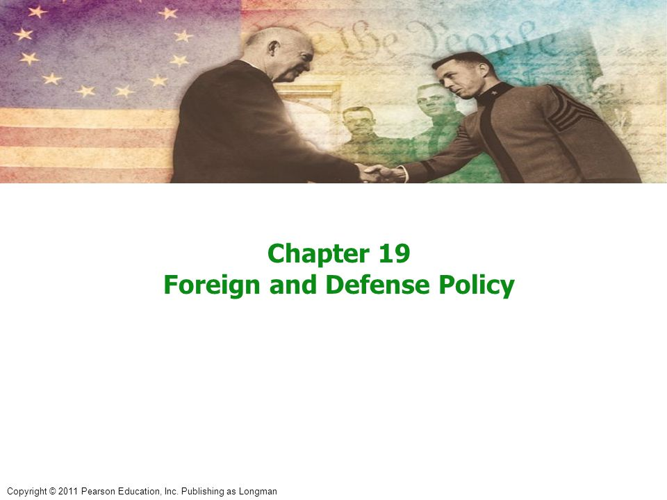 Chapter 19 Foreign and Defense Policy