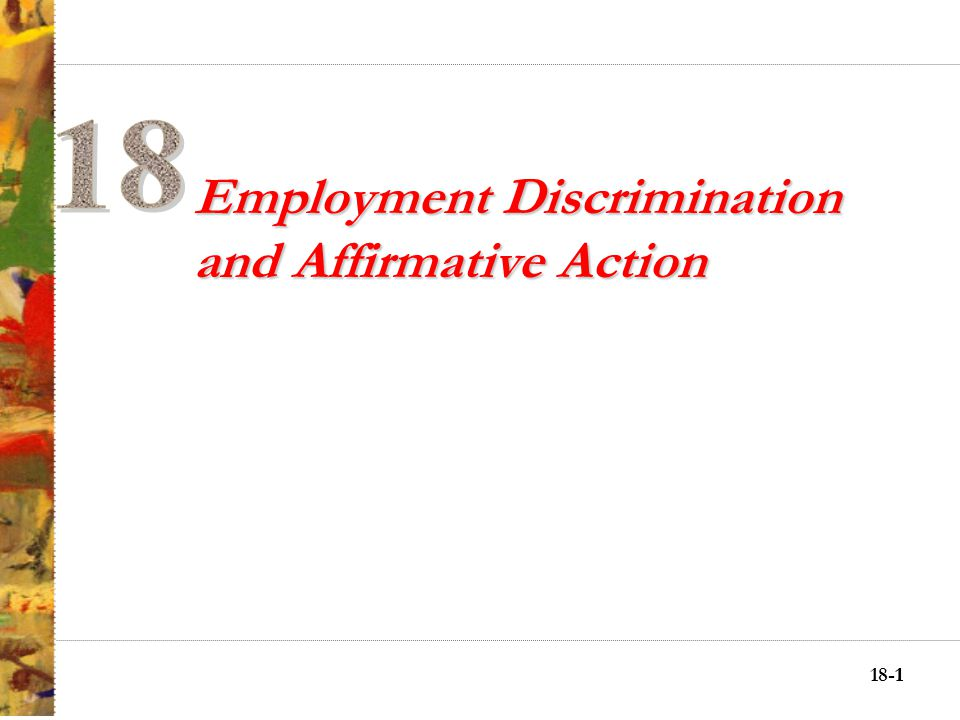 18-11 Employment Discrimination and Affirmative Action