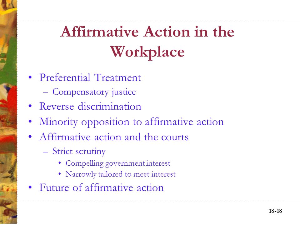 18-17 Affirmative Action Postures Passive nondiscrimination.