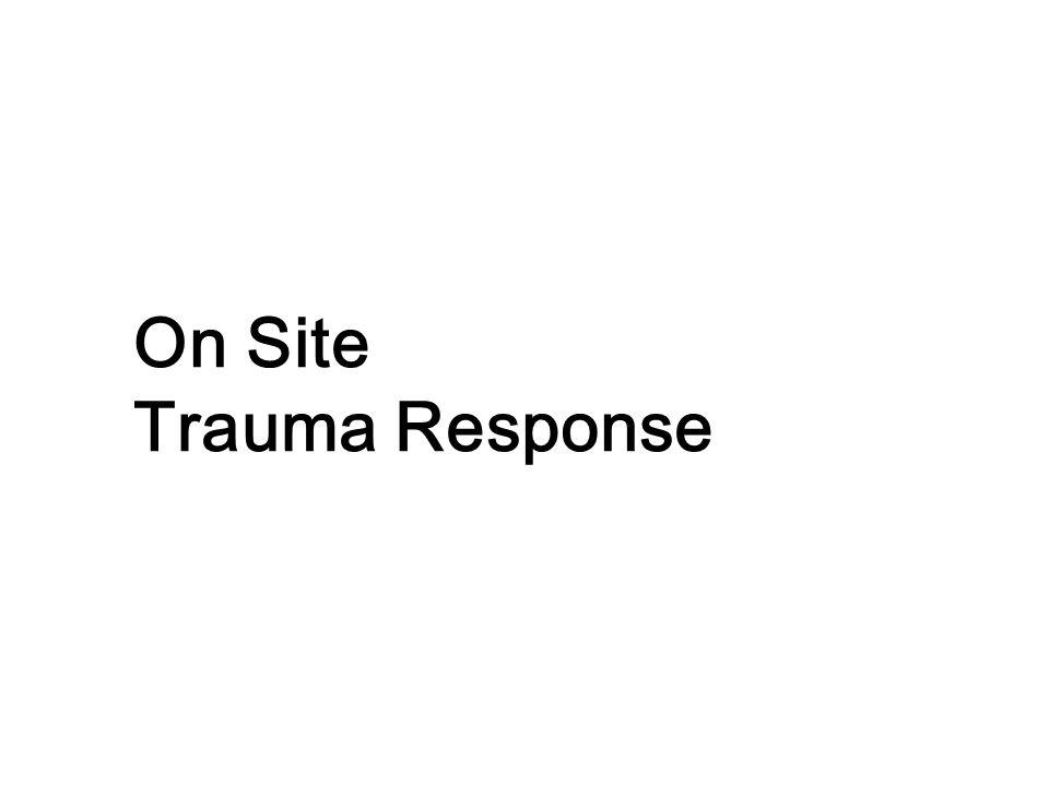 On Site Trauma Response