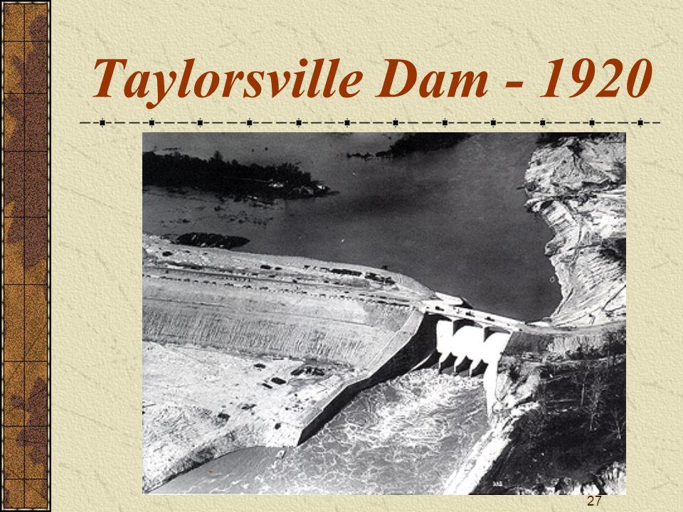 27 Taylorsville Dam - 1920