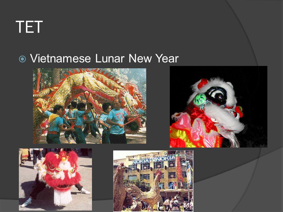 TET  Vietnamese Lunar New Year