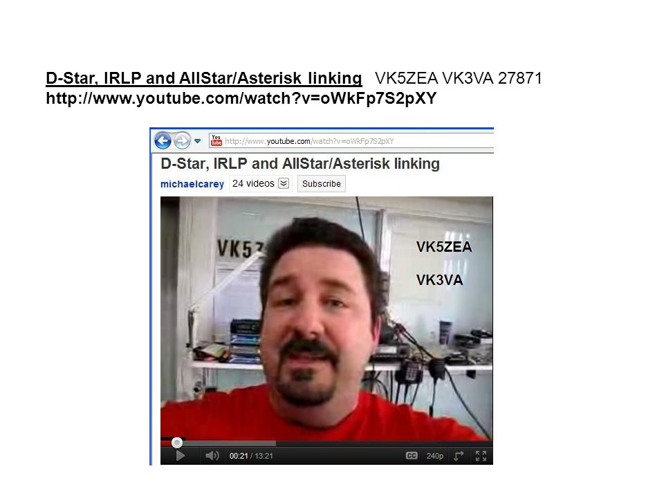 D-Star, IRLP and AllStar/Asterisk linking VK5ZEA VK3VA 27871 http://www.youtube.com/watch v=oWkFp7S2pXY