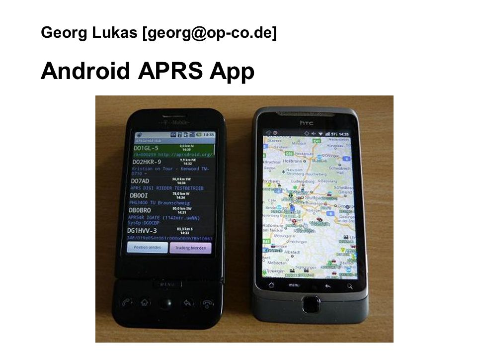 Georg Lukas [georg@op-co.de] Android APRS App