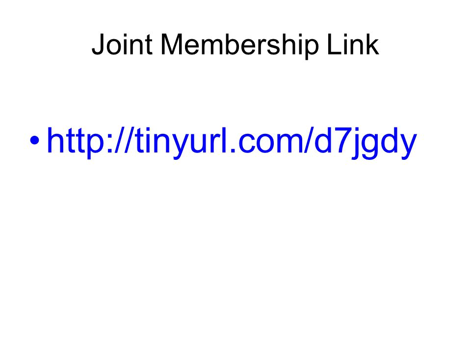 Joint Membership Link http://tinyurl.com/d7jgdy