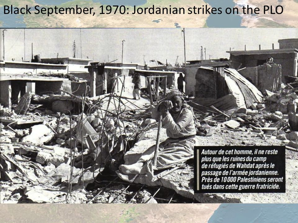 Black September, 1970: Jordanian strikes on the PLO