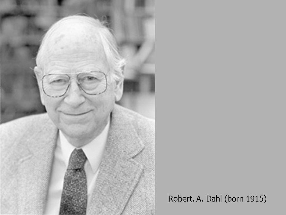 Robert. A. Dahl (born 1915)
