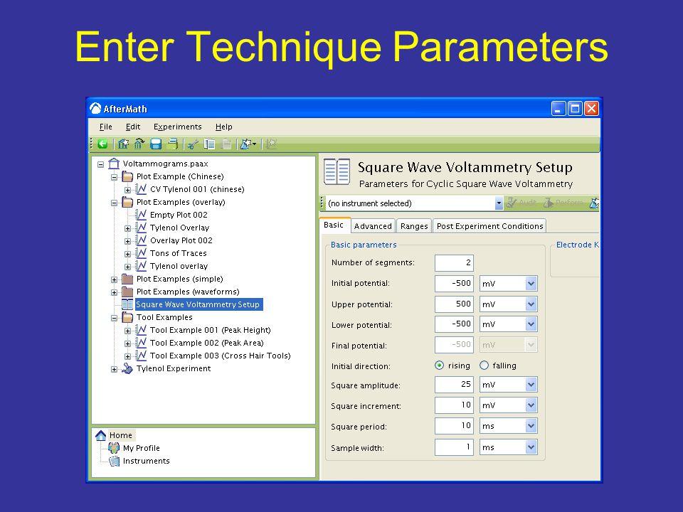Enter Technique Parameters