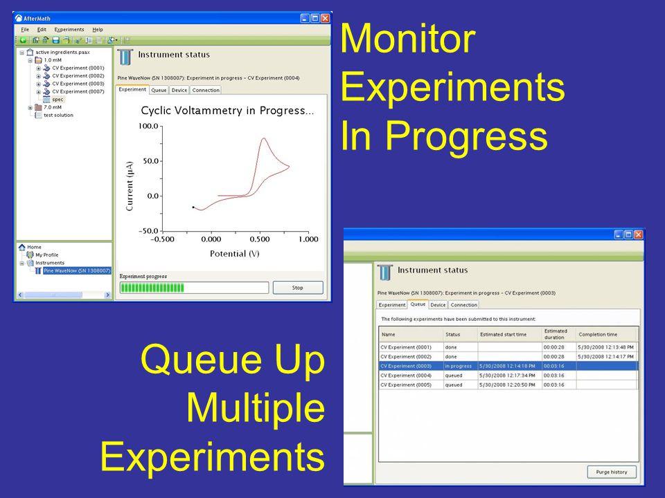 Monitor Experiments In Progress Queue Up Multiple Experiments