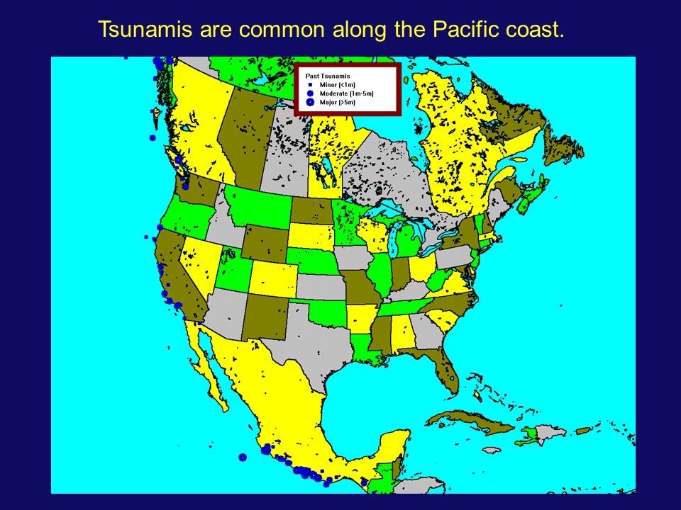 Tsunamis are common along the Pacific coast.