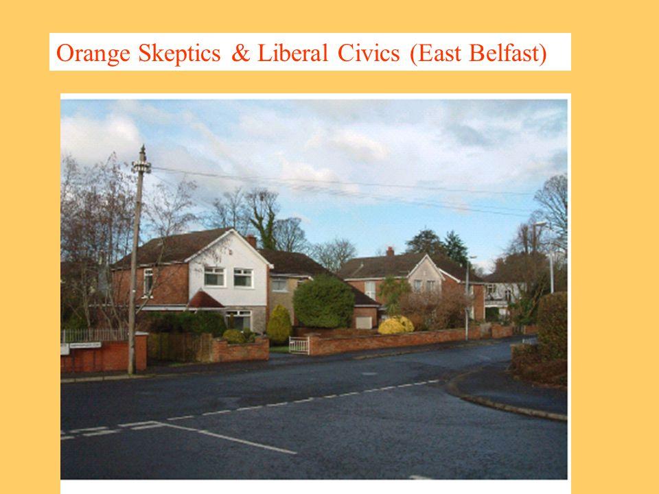 Orange Skeptics & Liberal Civics (East Belfast)