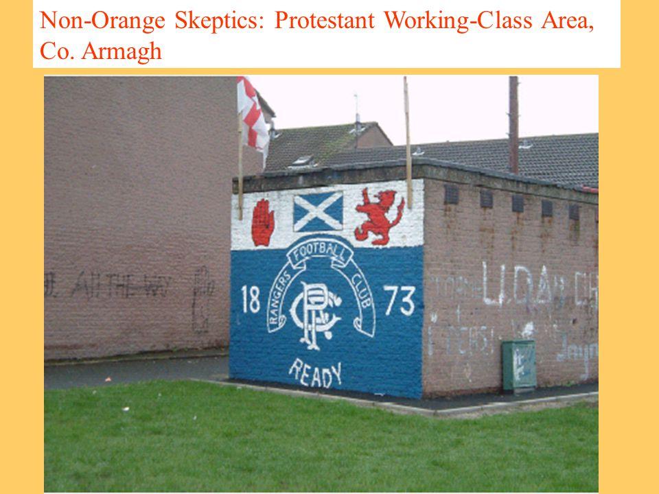 Non-Orange Skeptics: Protestant Working-Class Area, Co. Armagh