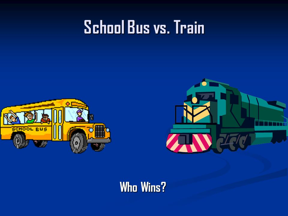 School Bus vs. Train Who Wins