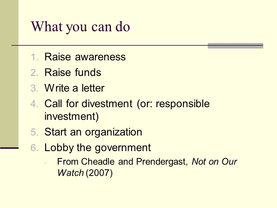 What you can do 1. Raise awareness 2. Raise funds 3.
