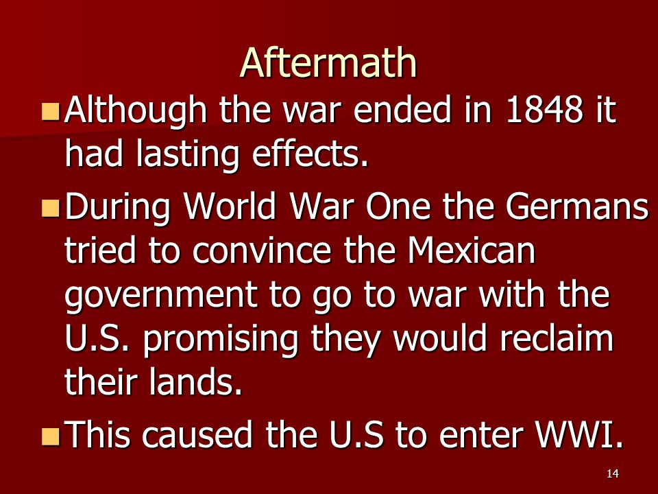 Aftermath Although the war ended in 1848 it had lasting effects.