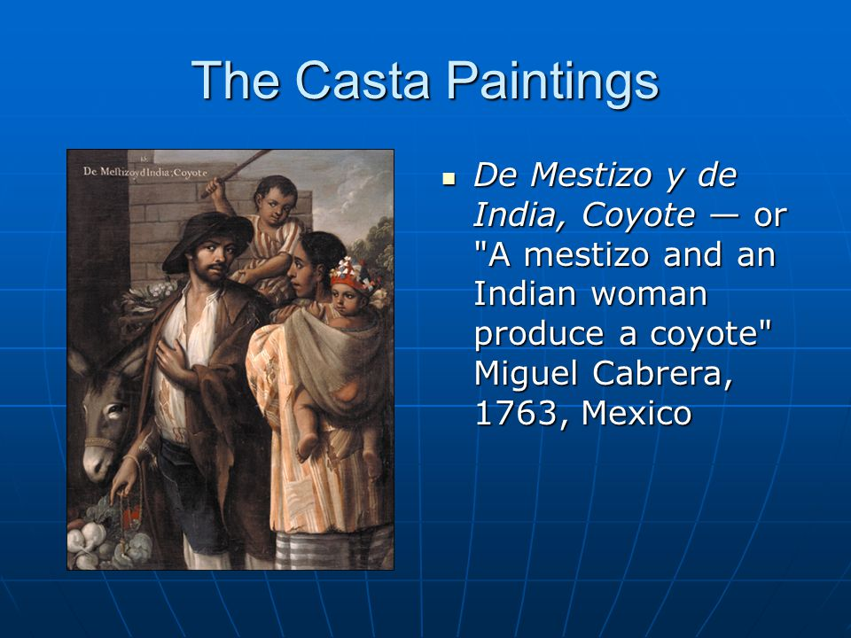 The Casta Paintings De Mestizo y de India, Coyote — or