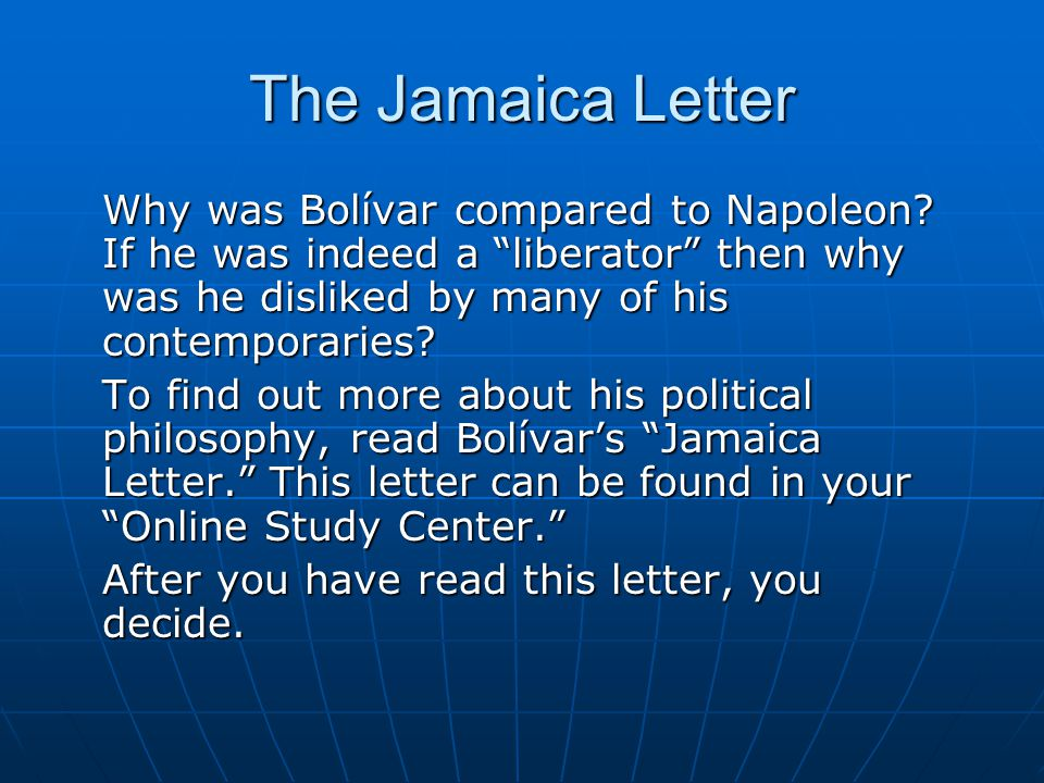 The Jamaica Letter Why was Bolívar compared to Napoleon.