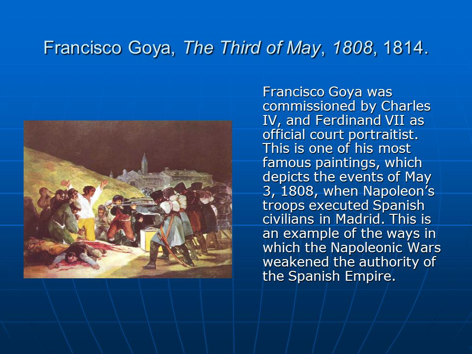 Francisco Goya, The Third of May, 1808, 1814.