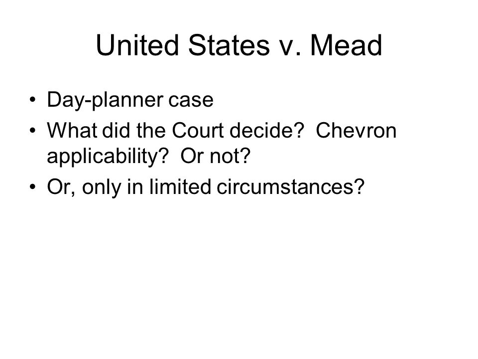 United States v. Mead Day-planner case What did the Court decide.