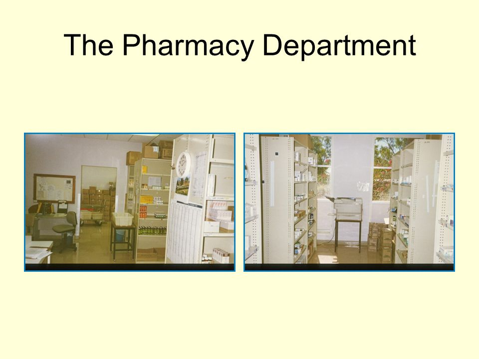 The Pharmacy Department