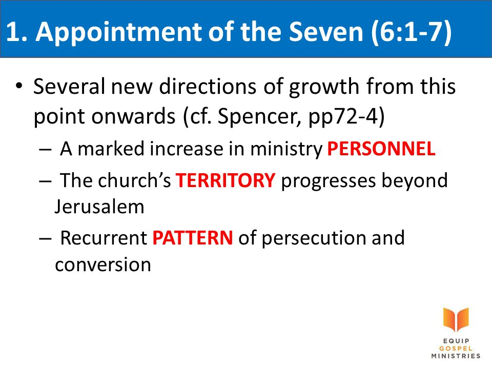 Several new directions of growth from this point onwards (cf. Spencer, pp72-4) – A marked increase in ministry PERSONNEL – The church's TERRITORY prog