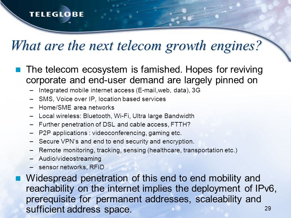 29 What are the next telecom growth engines.The telecom ecosystem is famished.