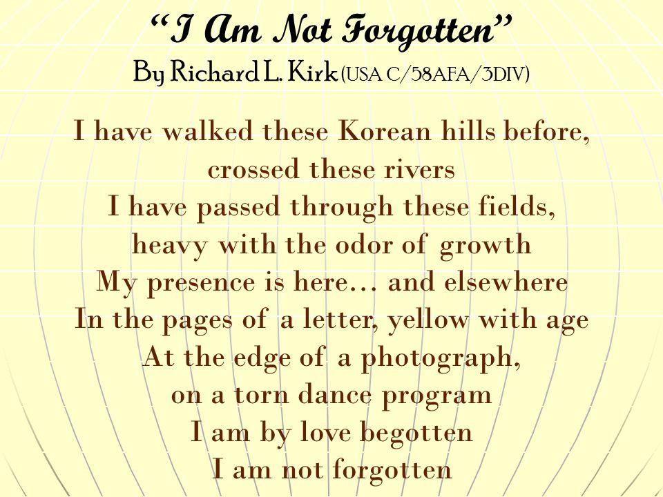 I Am Not Forgotten By Richard L.
