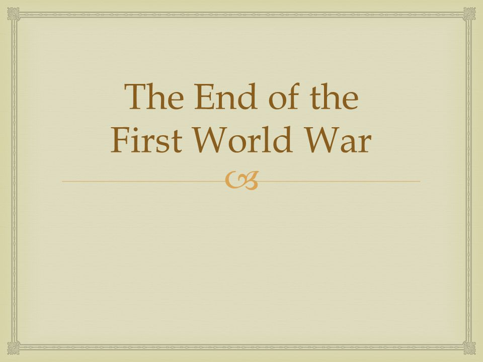 The End of the First World War