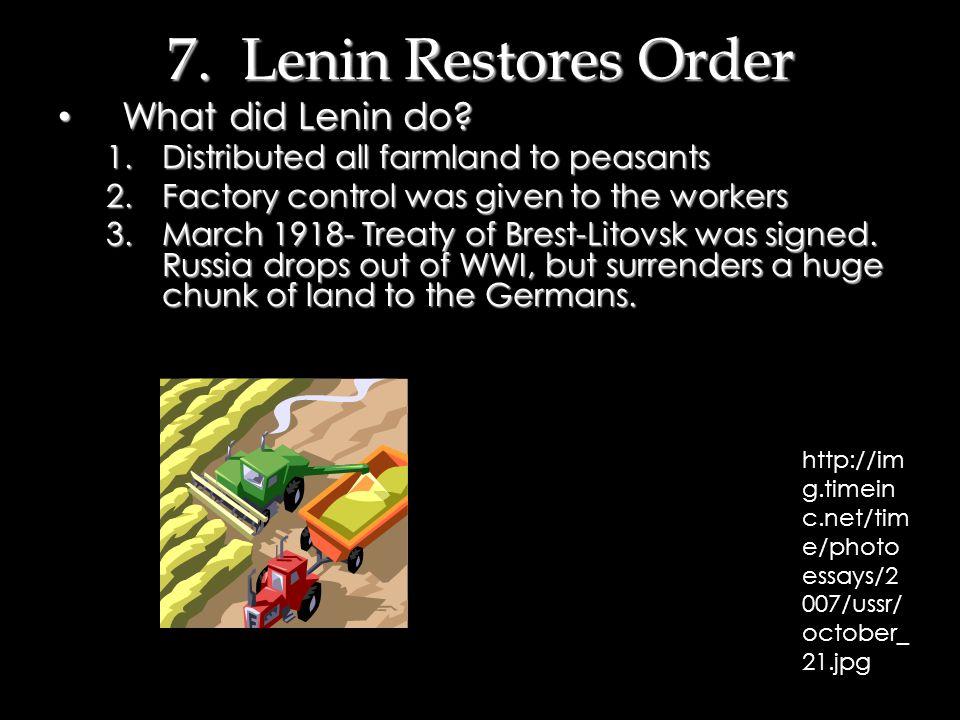 6. The Bolshevik Revolution Lenin and the Bolsheviks quickly gained control of many Soviets Lenin and the Bolsheviks quickly gained control of many So
