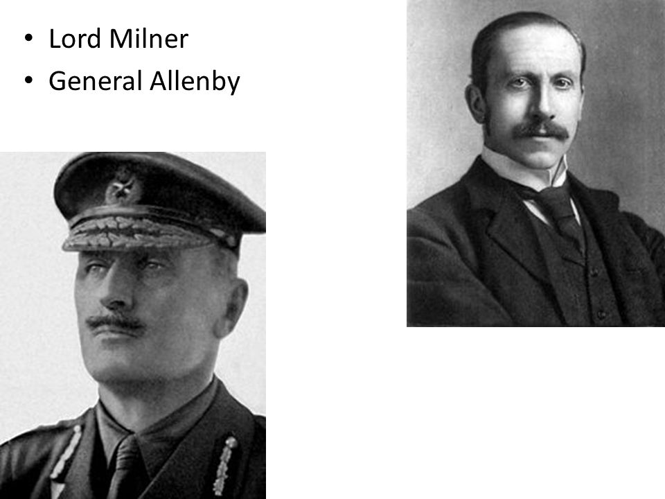 Lord Milner General Allenby