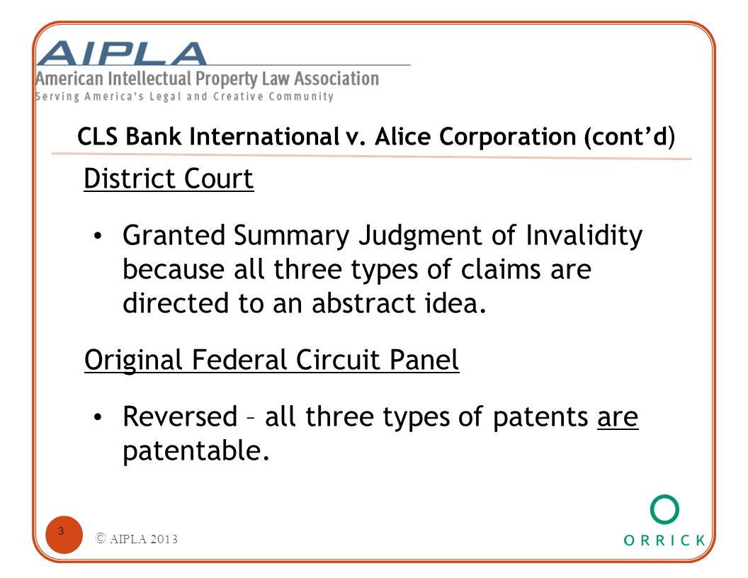CLS Bank International v. Alice Corporation (cont'd ) District Court Granted Summary Judgment of Invalidity because all three types of claims are dire