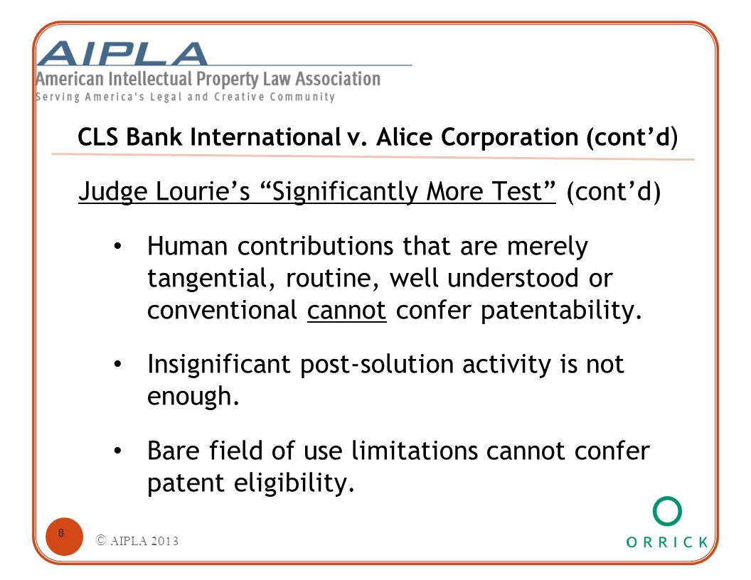 "CLS Bank International v. Alice Corporation (cont'd ) Judge Lourie's ""Significantly More Test"" (cont'd) Human contributions that are merely tangential"