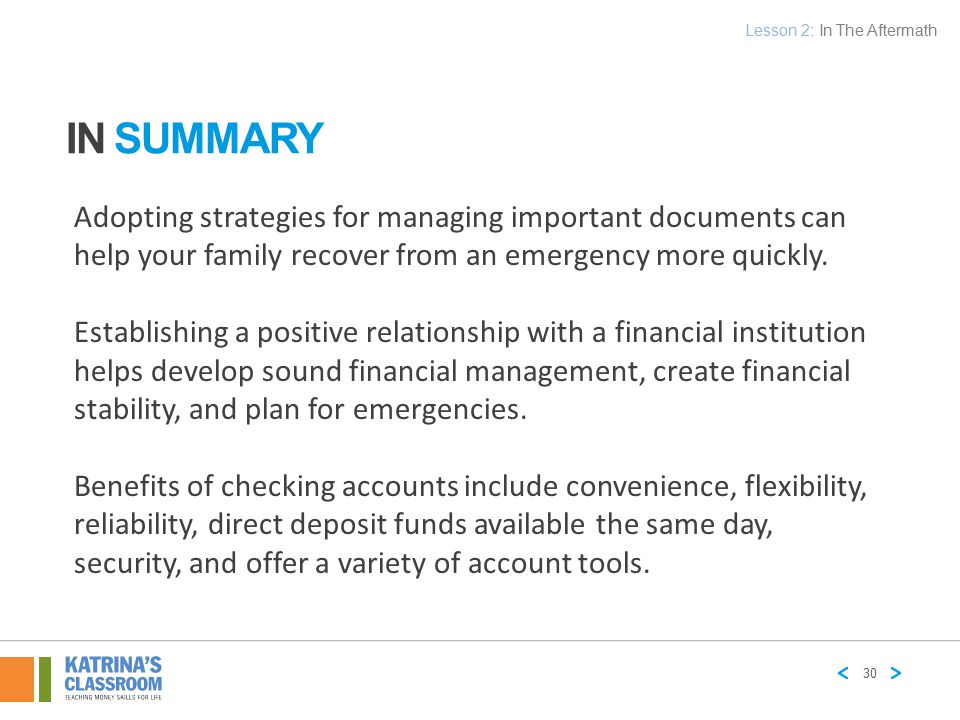 Adopting strategies for managing important documents can help your family recover from an emergency more quickly. Establishing a positive relationship