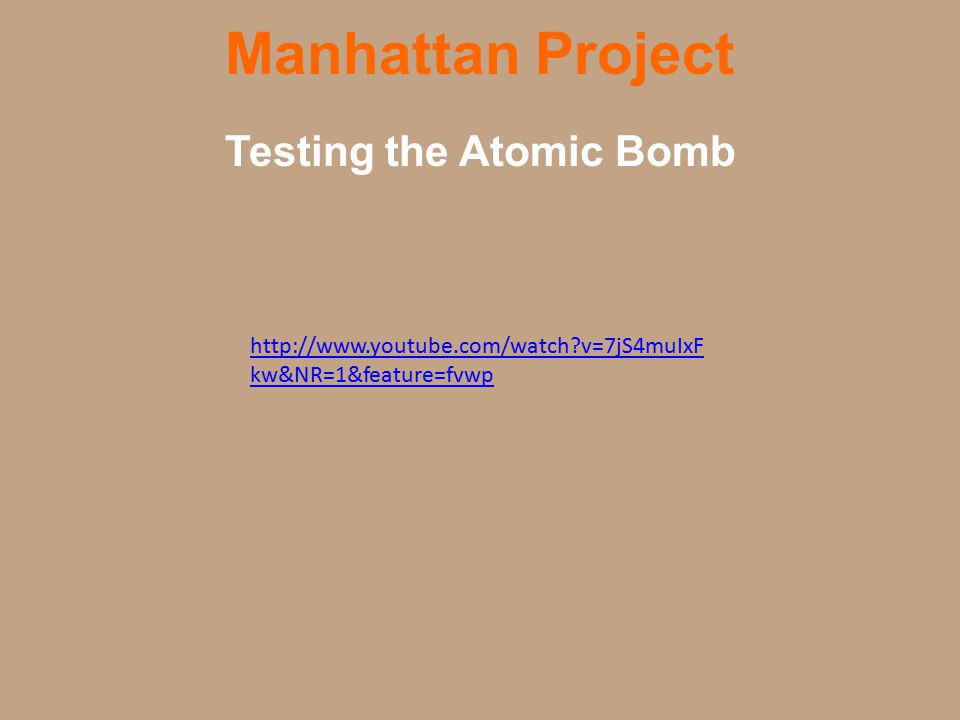 Manhattan Project Started in 1939 it had the objective of creating the first atomic bomb.