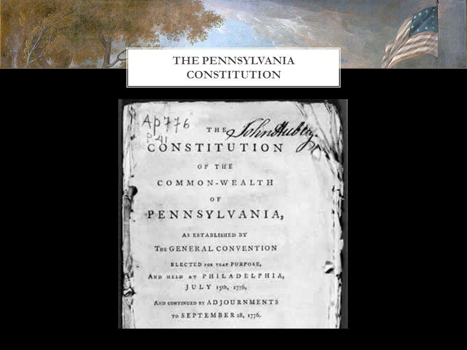 THE PENNSYLVANIA CONSTITUTION