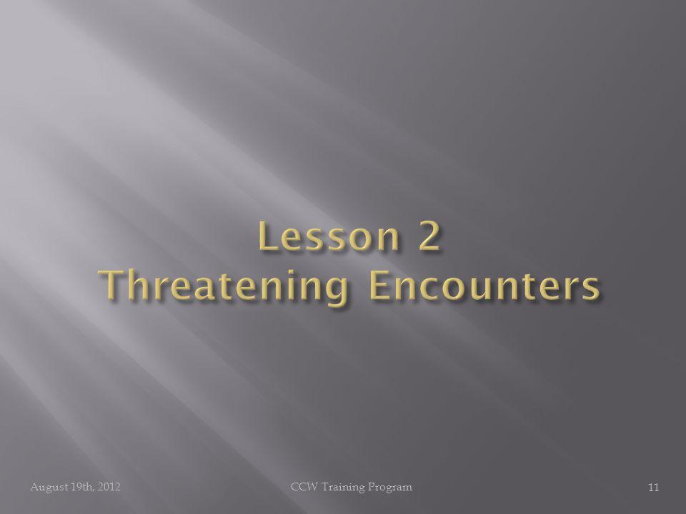 August 19th, 2012CCW Training Program 11