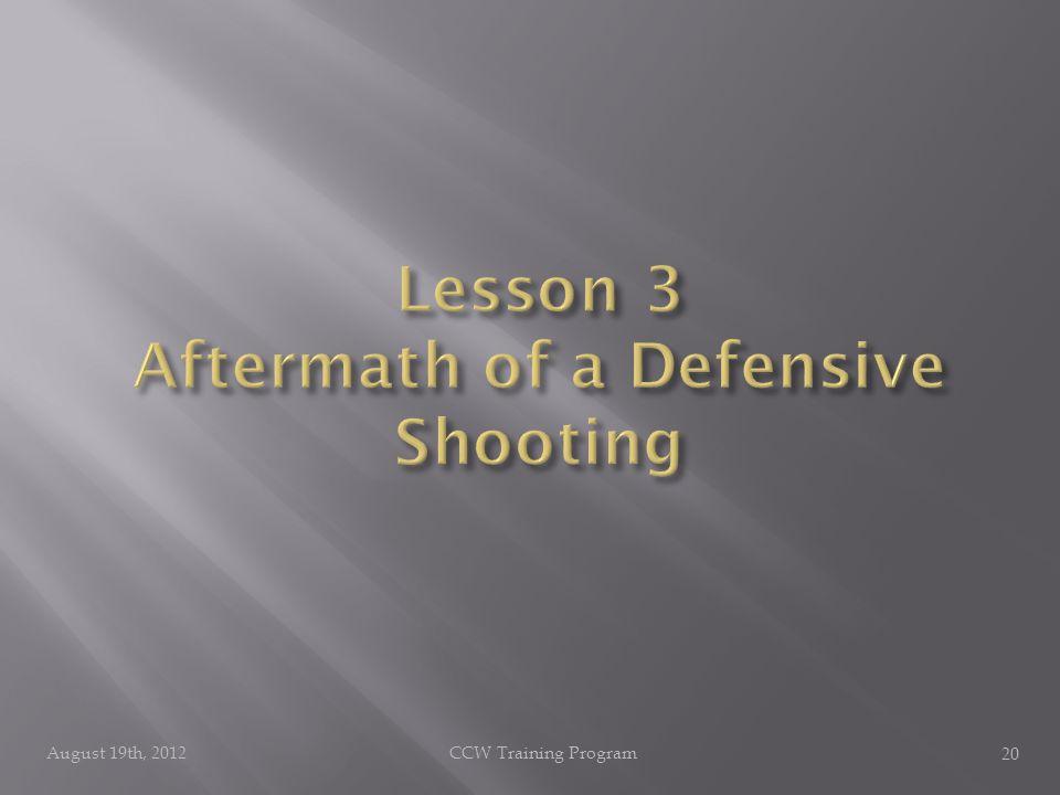 August 19th, 2012CCW Training Program 20
