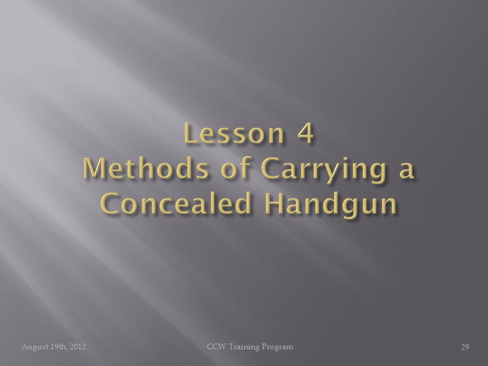 August 19th, 2012CCW Training Program 29