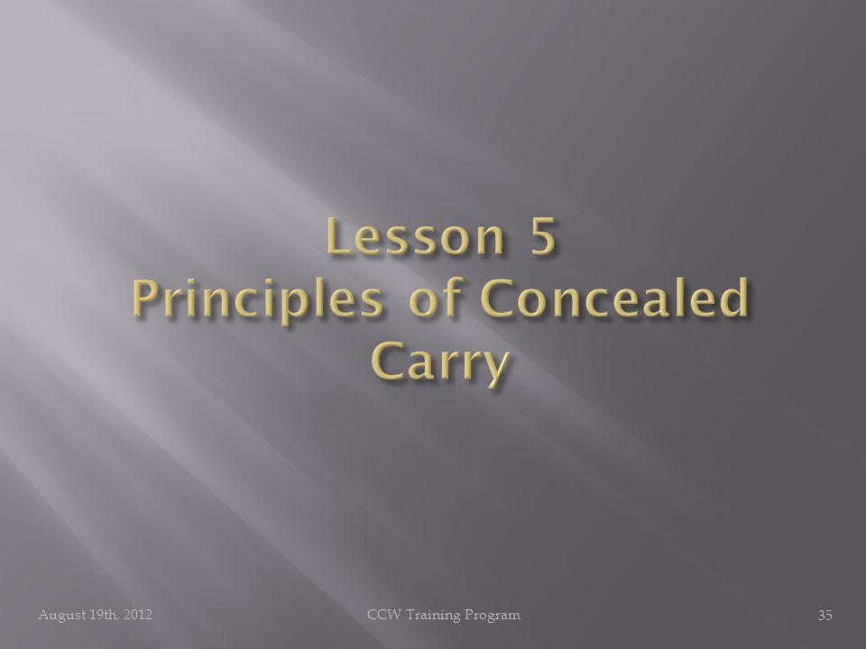 August 19th, 2012CCW Training Program 35