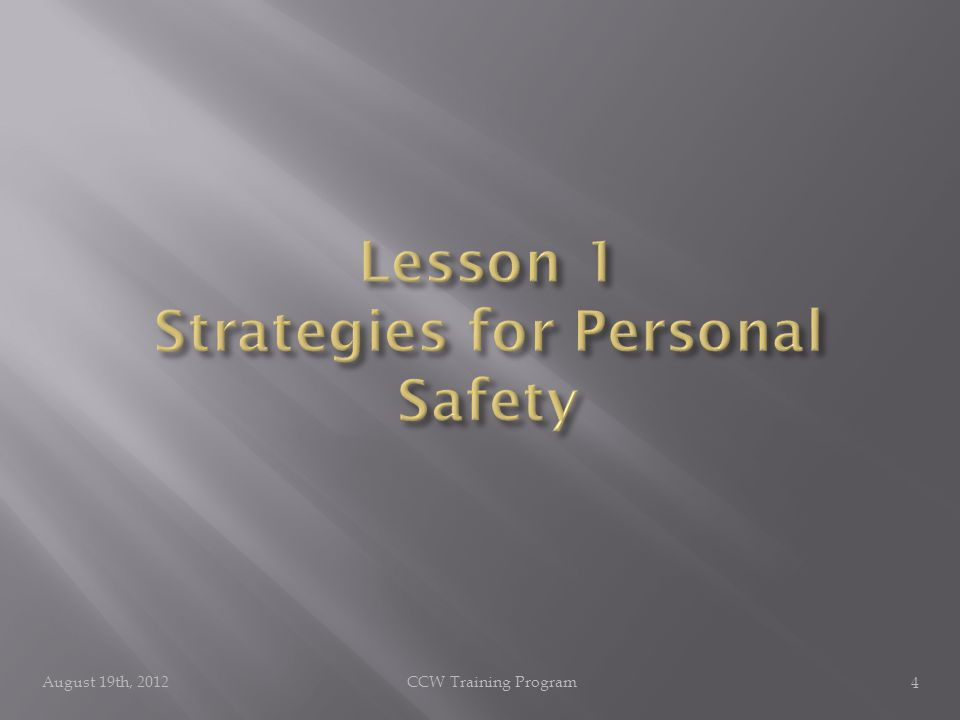 August 19th, 2012CCW Training Program 4