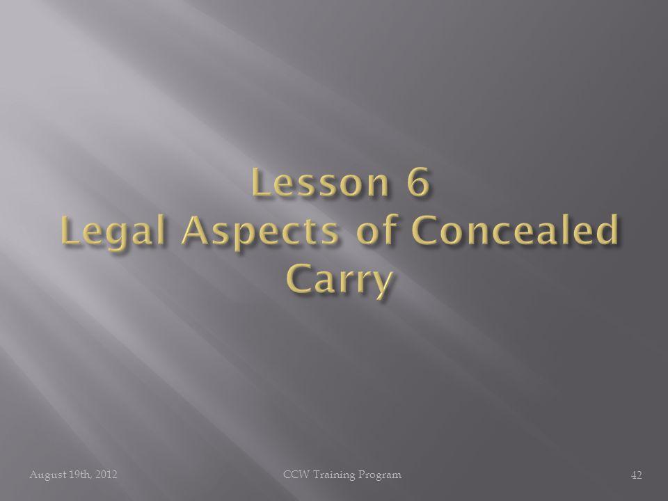 August 19th, 2012CCW Training Program 42