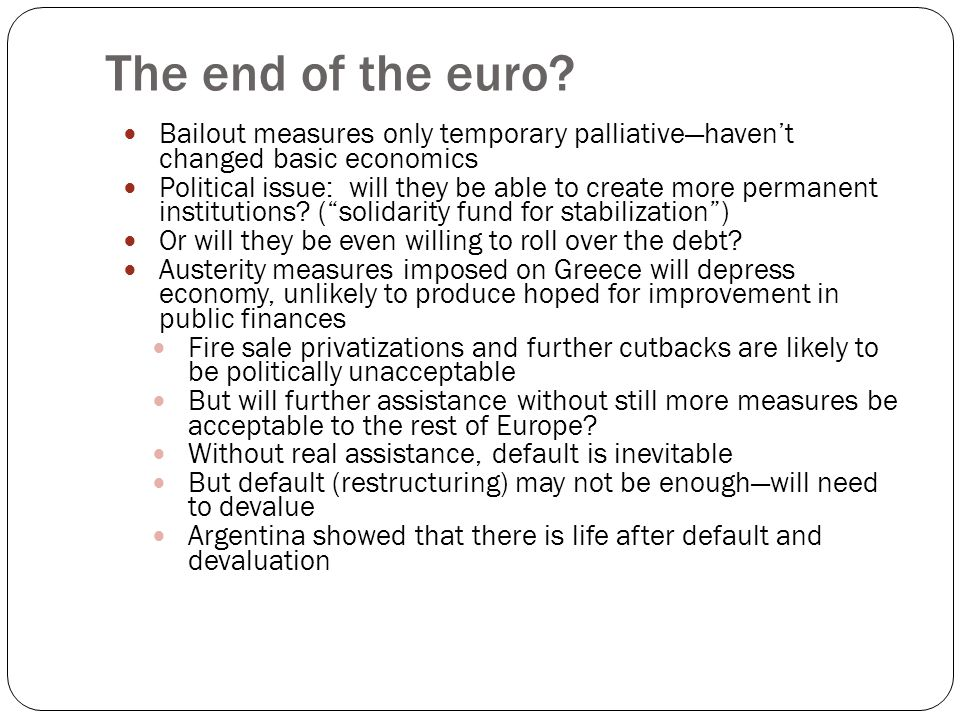 The end of the euro.