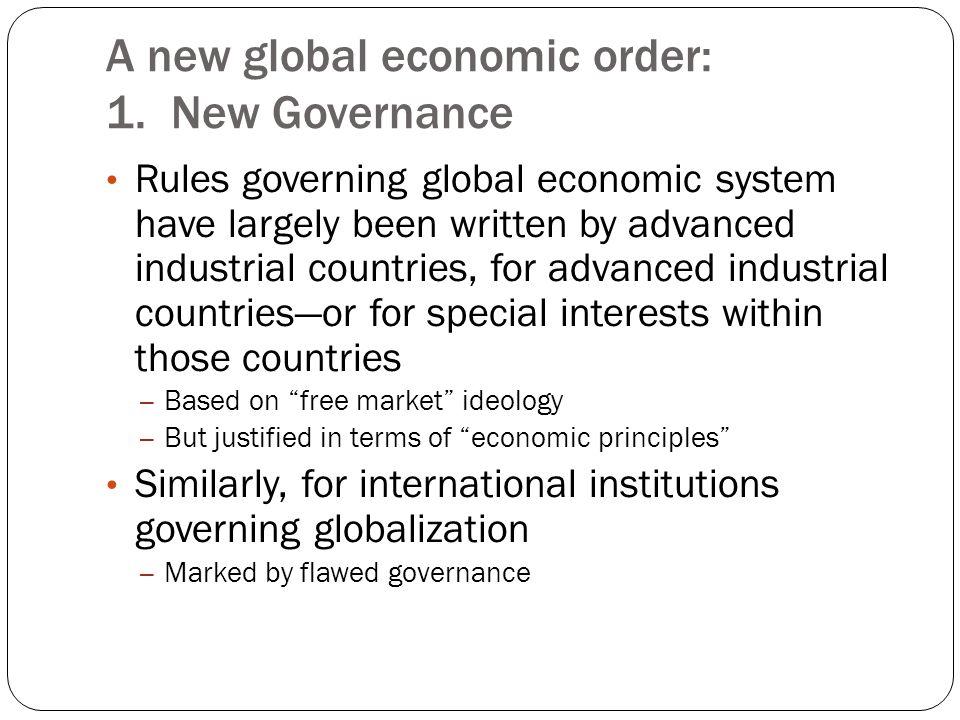 A new global economic order: 1.