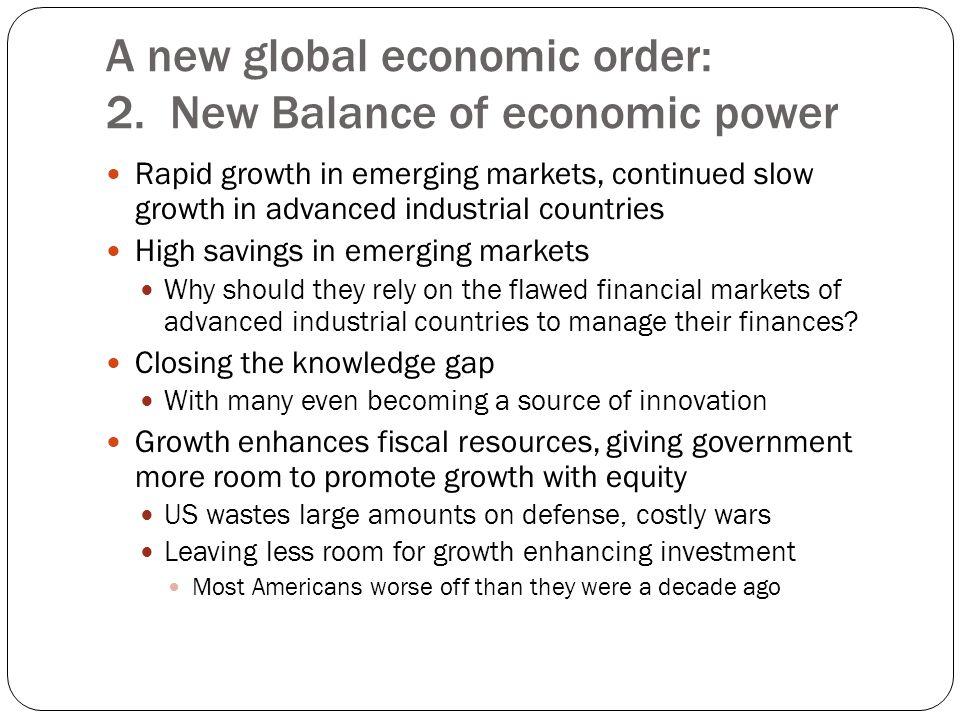 A new global economic order: 2.