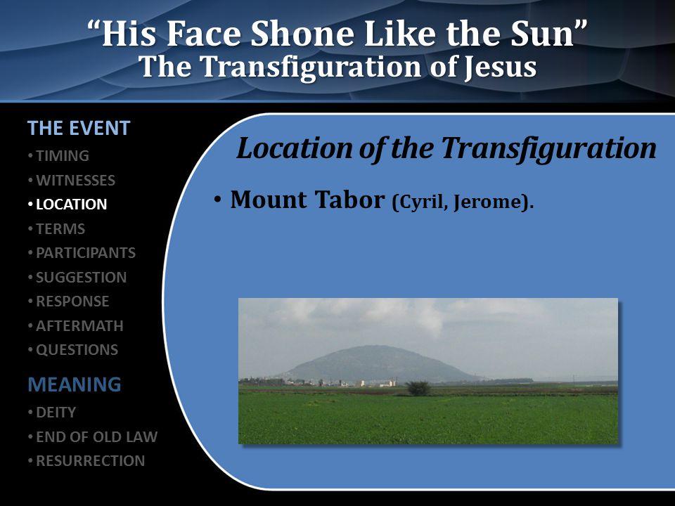 Mount Tabor The Transfiguration of Jesus