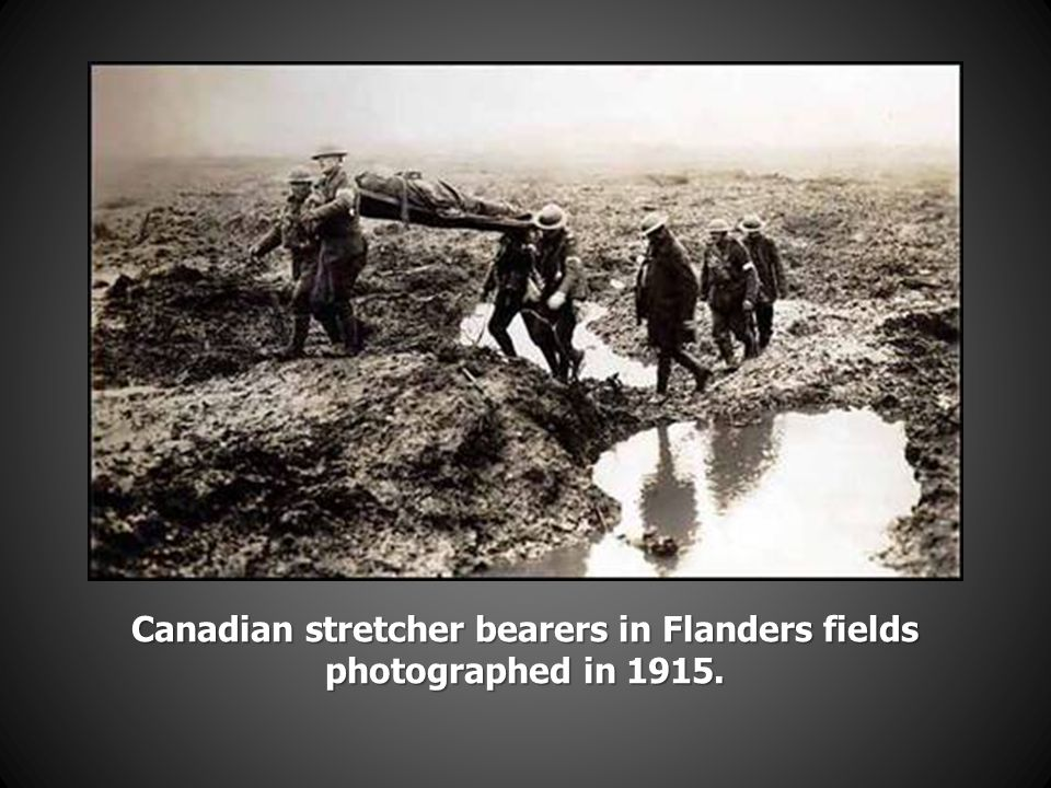 Canadian stretcher bearers in Flanders fields photographed in 1915.