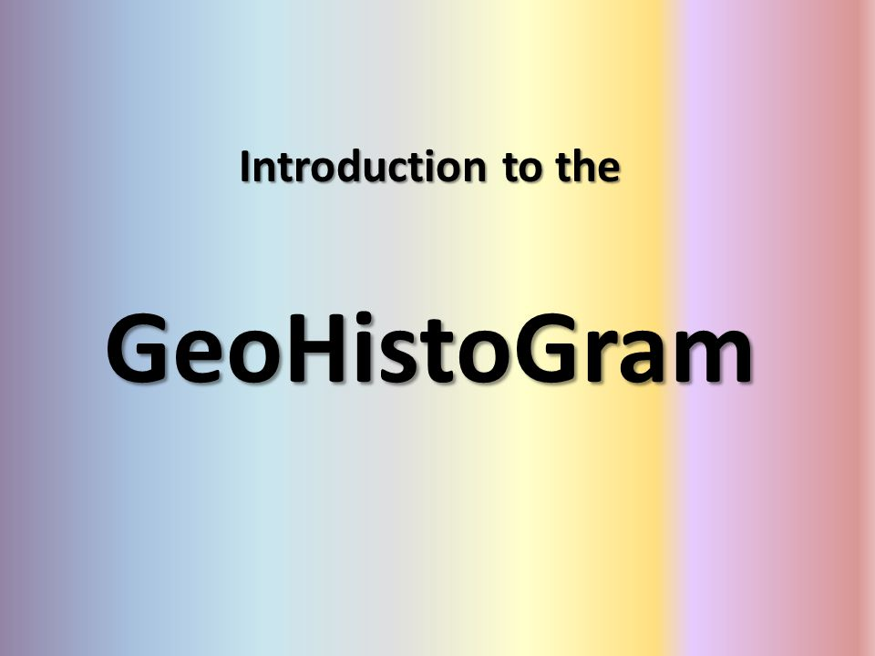 Introduction to the GeoHistoGram