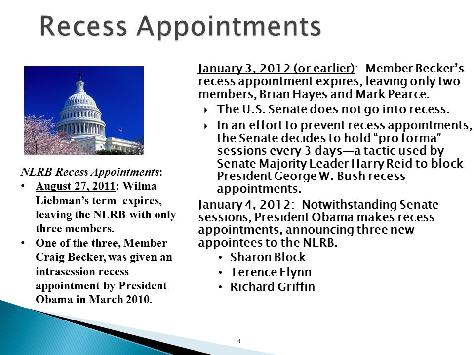 January 3, 2012 (or earlier): Member Becker's recess appointment expires, leaving only two members, Brian Hayes and Mark Pearce.