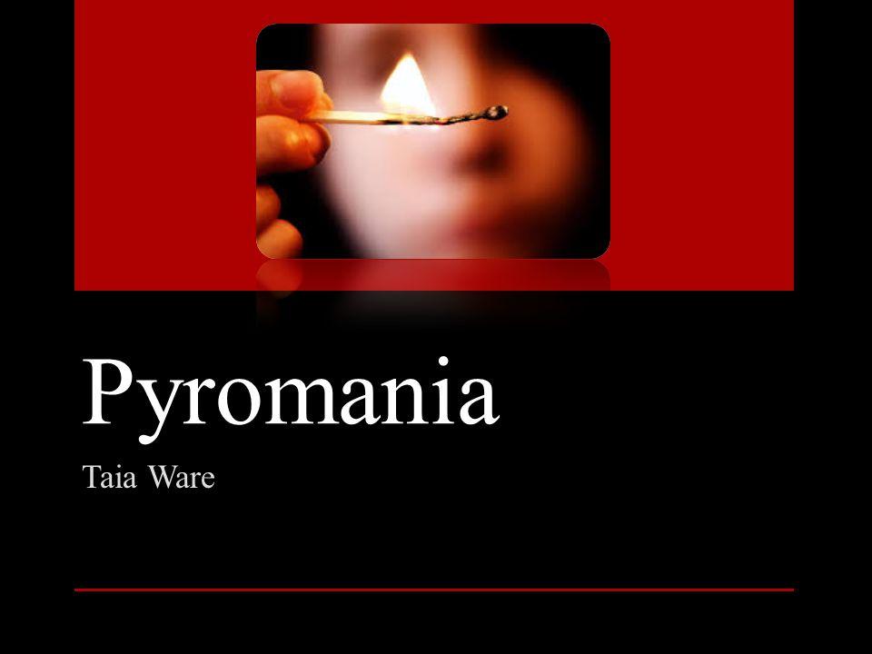 Pyromania Taia Ware