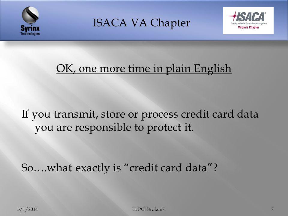 ISACA VA Chapter 5/1/2014Is PCI Broken?18 What Happened to Target
